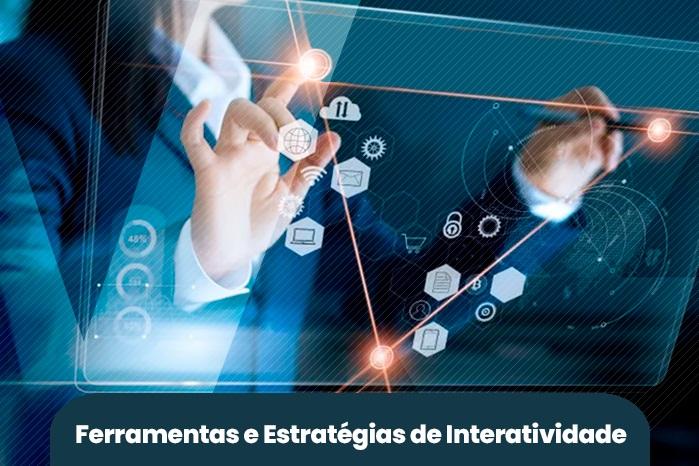 Aulas Remotas - Ferramentas e Estratégias de Interatividade